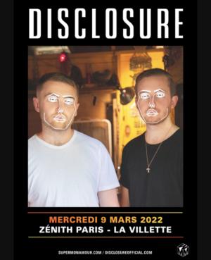 Disclosure 2022 Zénith Paris La Villette