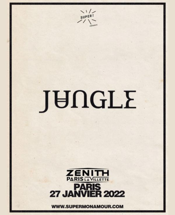 Jungle 2022 Zénith Paris La Villette